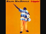 Ralph MacDonald - 'Trippin'