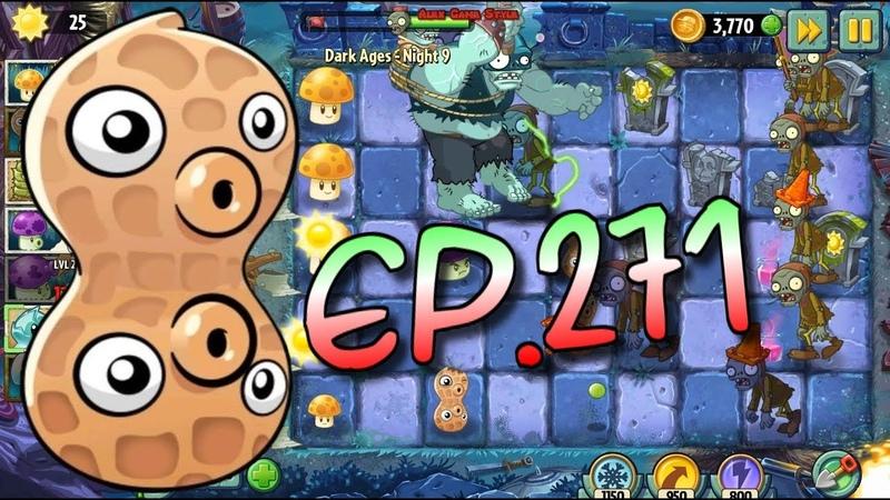Plants vs. Zombies 2 || Pea-Nut, Sun Bean and Fume-shroom - Dark Ages Night 9 (Ep.271)