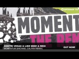 Dimitri Vegas &amp Like Mike &amp Regi - Momentum (Michael Calfan Remix)