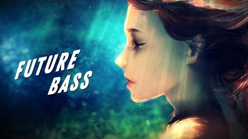 Again - Best Future Bass Mix 2018