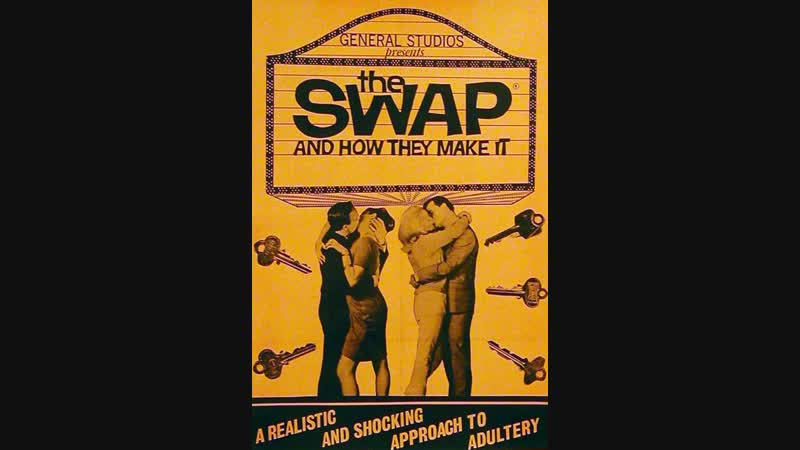 The Swap and How They Make It (1966)