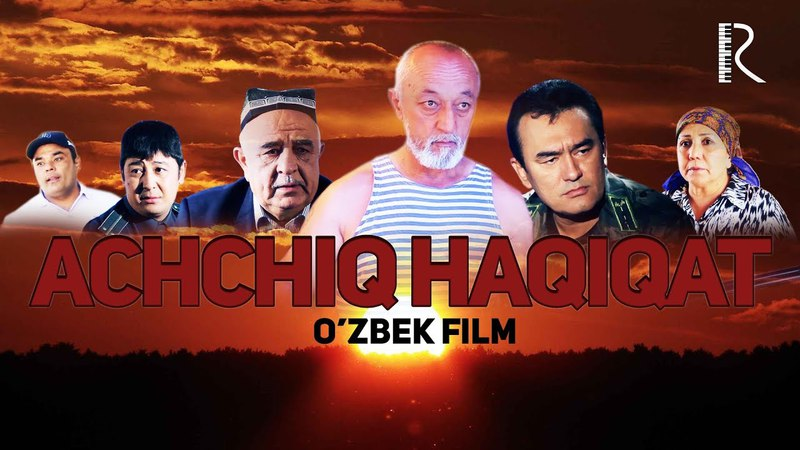 Achchiq haqiqat (o'zbek film)   Аччик хакикат (узбекфильм)