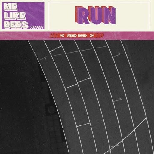 Me Like Bees альбом Run