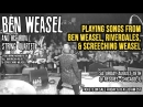 Ben Weasel and His Iron String Quartet show announcement