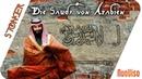 Die Sauds von Arabien Jenseits von Recht und Gesetz
