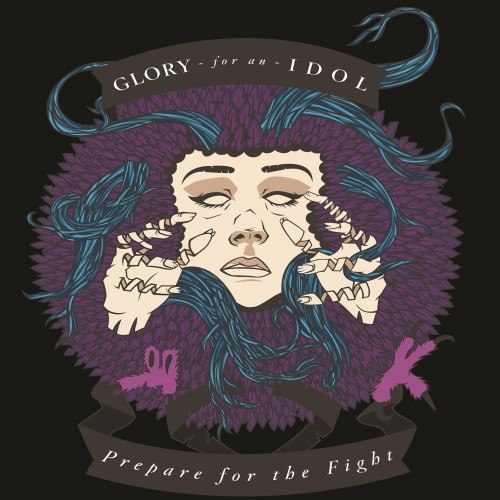 Glory For An Idol - Prepare For The Fight [EP] (2012)