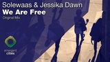 Solewaas &amp Jessika Dawn - We Are Free Emergent Cities (OUT NOW)