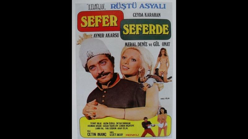 Sefer Seferde - Rüştü Asyalı _ Ceyda Karahan (1975 - 74 Dk)