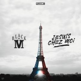 Black M альбом Je suis chez moi