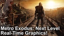 [4K] Metro Exodus PC/RTX Analysis: The Next Level In Real-Time Visuals