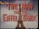 EL HOMBRE DE LA TORRE EIFFEL ( The man on the Eiffel Tower, 1950, Full Movie, Spanish, Cinetel)