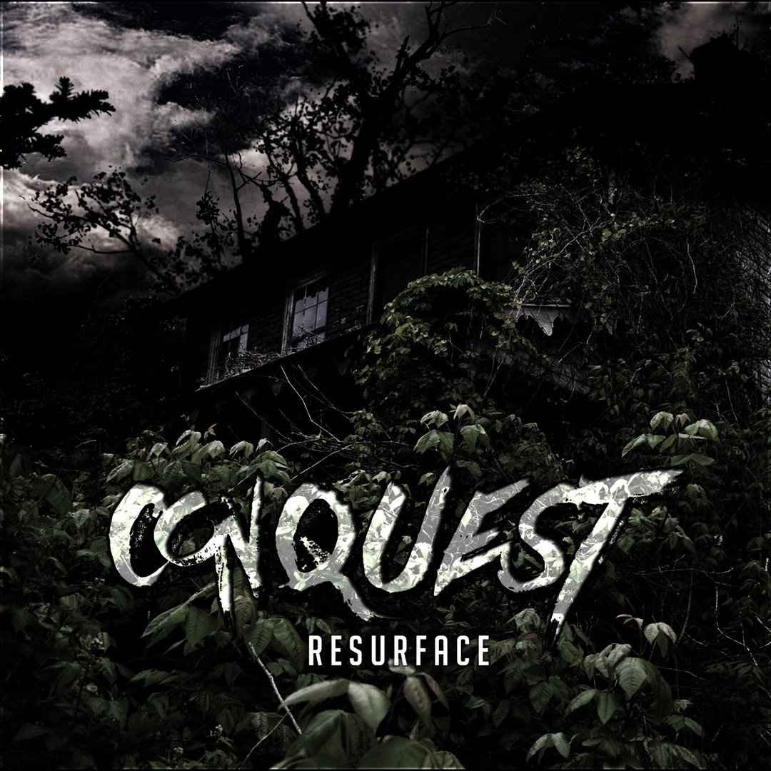 Conquest - Resurface [EP] (2016)