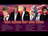 Lobo, Air Supply, B'ryan A'dams, Rod Stewart, Bee Gees - Best Classic Soft Rock Relaxing