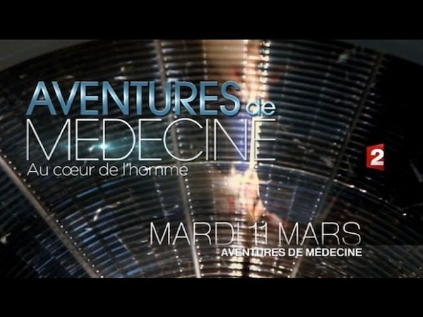 Aventures de médecine France 2 - 11 Mars 2014 - En Entier