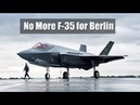 Is Germany Getting Ready to Dump the F-35