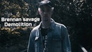 Brennan Savage Demolition Music video Перевод