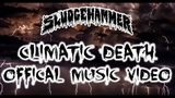 Sludgehammer - Climatic Death (Official Music Video) Melodic Death, Power Metal