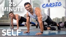 25 Minute Full Body Cardio Workout - No Equipment With Warm-Up and Cool-Down | SELF