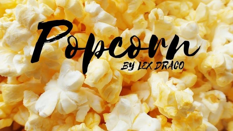 Lex Draco - Popcorn (Remix 2019)