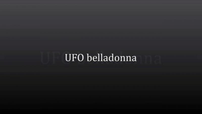 UFO belladonna [HD,1280x720]
