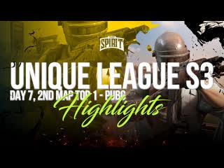 Uniqueleague s3 day 7 - 1st map top 1 - pubg highlights