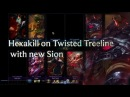 Hexakill on Twisted Treeline with new Sion