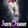 Прямая трансляция JUSTE DEBOUTE 2013! ШТАБ!