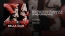 Bella Ciao (Versión Orquestal de la Música Original de la Serie la Casa de Papel | Money Heist)