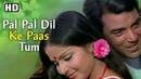 Pal Pal Dil Ke Paas (HD) | Blackmail | Dharmendra Rakhi | Bollywood Evergreen Hits | Kishore Kumar