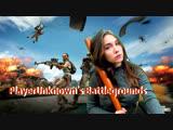 УЧИМСЯ ИГРАТЬ В PUBG | PlayerUnknown's Battlegrounds | ДЕВУШКА СТРИМИТ :D