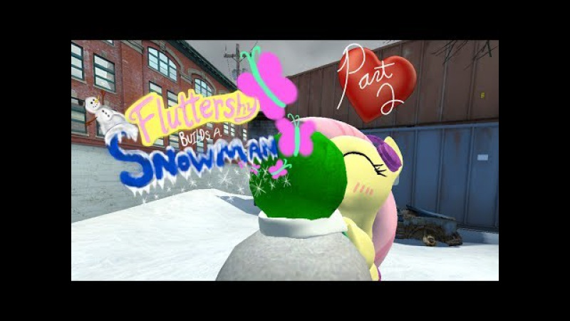 Fluttershy Builds a Snowman (Gmod and Ponies) - Part 2