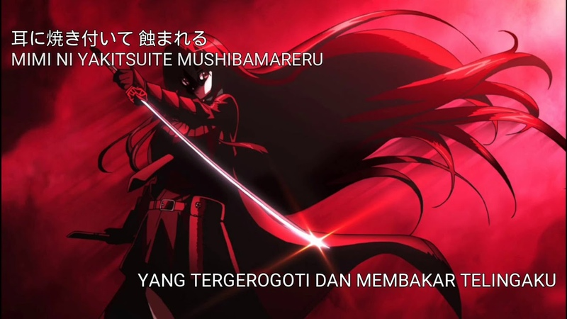 Akame Ga Kill! - Liar Mask by Rika Mayama (Lirikdan terjemahan bahasa Indonesia)