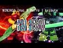NINJAGO (Kai Morro) tribute ~ Bad Blood