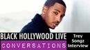 Trey Songz discusses new film Blood Brother on Black Hollywood Lives Conversations