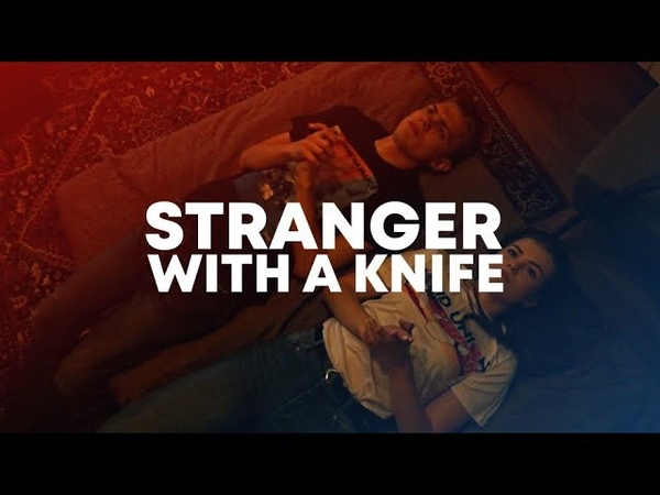 Stranger With a Knife | New Song Promo (2018)