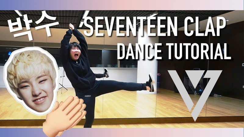 SEVENTEEN(세븐틴) - 박수(CLAP) Dance Tutorial | Full w Mirror [Charissahoo]