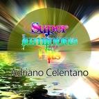 Adriano Celentano альбом Super Luminous Hits
