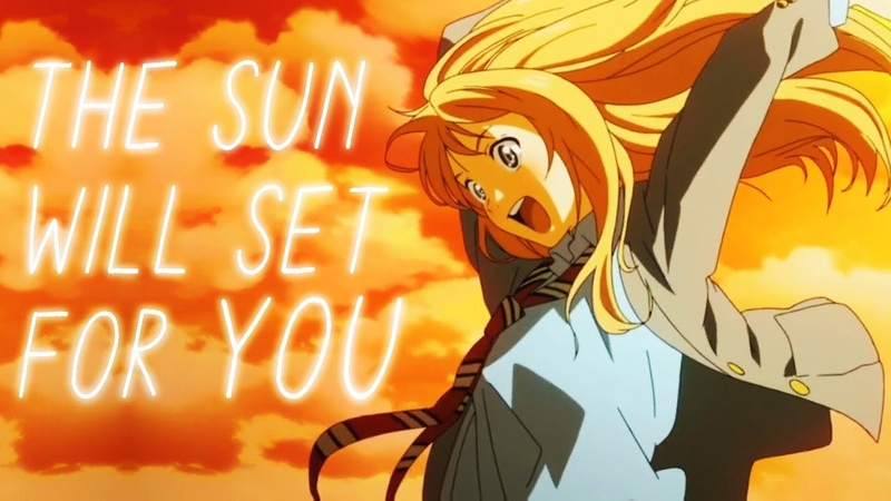 The Sun Will Set For You - AMV ~ 「Anime MV」