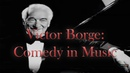 Victor Borge Comedy in Music 4340