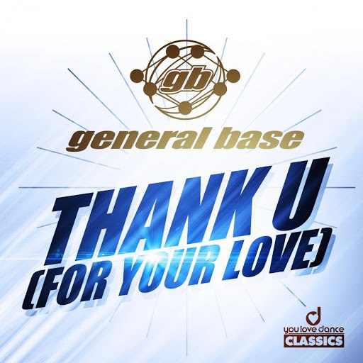 General Base альбом Thank U (For Your Love)