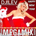 DJ LEV - HAPPY NEW YEAR VOL.2 (MEGAMIX 2019)