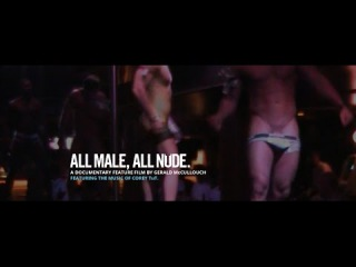 Official ALL MALE, ALL NUDE. Documentary Feature Film Trailer.