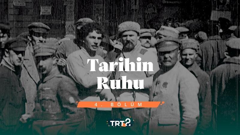 Tarihin Ruhu 4. Bölüm - İstanbul'a Göç Eden Ruslar