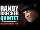 Randy Brecker Quintet - Live in Hamburg 1987