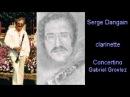 Concertino Gabriel Grovlez Serge Dangain clarinette Bernard Lerouge piano