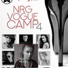 NRG VOGUE CAMP vol.4| 17,18,19 august