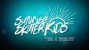 Sunrise Skater Kids Take It Easycore OFFICIAL VIDEO