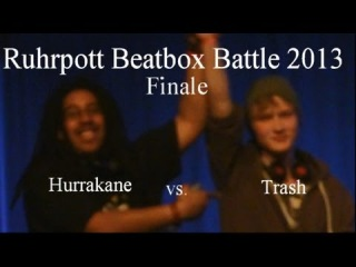 Hurrakane vs. Trash - Ruhrpott Beatbox Battle - FINALE