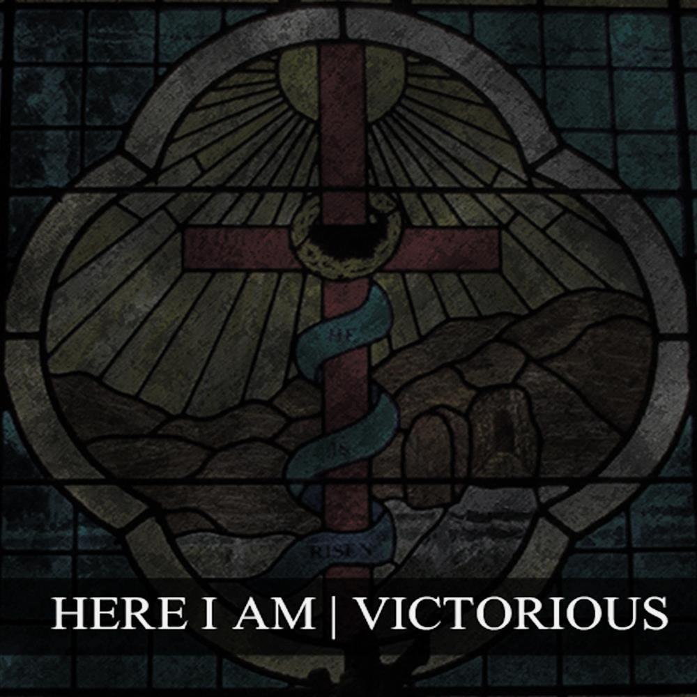 Here I Am - Victorious [EP] (2012)