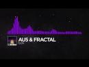 [Dubstep] - Au5 & Fractal - Ison